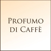 PROFUMO DI CAFFE'